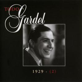 La Historia Completa De Carlos Gardel - Volumen 11 2001 Carlos Gardel