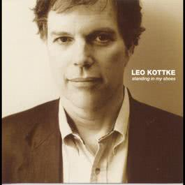 Standing In My Shoes 1997 Leo Kottke