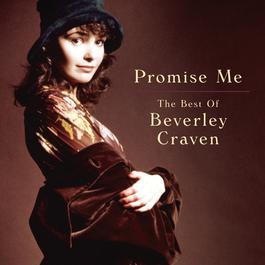 Promise Me - The Best of Beverley Craven 2011 Beverley Craven