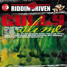 Riddim Driven: Gully Slime 2009 Various Artists