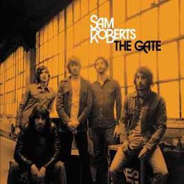 The Gate 2006 Sam Roberts