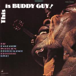 This Is 2006 Buddy Guy
