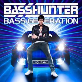 Bass Generation 2012 Basshunter