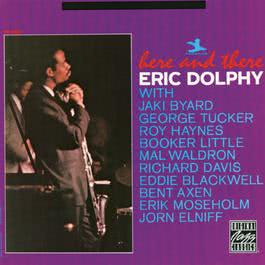 Here And There 1991 Eric Dolphy