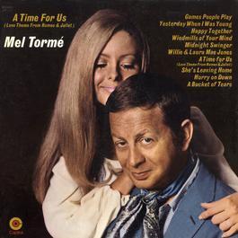 A Time For Us 1969 Mel Tormé
