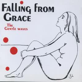 Falling From Grace 2018 The Gentle Waves