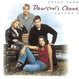 Songs From Dawson's Creek - Vol. II 2000 Various Artists
