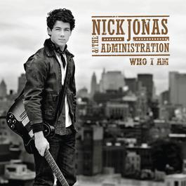 Who I Am 2013 Nick Jonas & The Administration