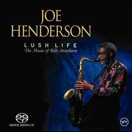 Lush Life 2005 Joe Henderson