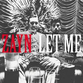 Let Me 2018 ZAYN