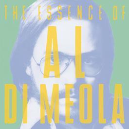 The Essence Of Al Di Meola 1994 Al Di Meola