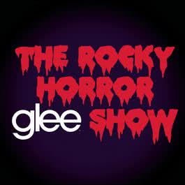 Glee: The Music, The Rocky Horror Glee Show 2011 Glee Cast