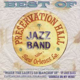 Best of Preservation Hall Jazz Band 1989 Preservation Hall Jazz Band