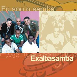 Eu Sou O Samba - Exaltasamba 2004 Exaltasamba