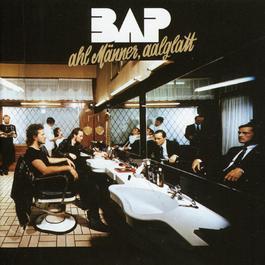 Ahl Männer, Aalglatt 1986 BAP