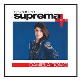 Coleccion Suprema Plus- Daniela Romo 2007 Daniela Romo