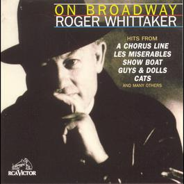 On Broadway 1995 Roger Whittaker