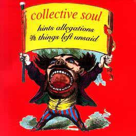 Hints, Allegations & Things Left Unsaid 2009 Collective Soul