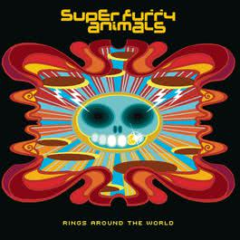 Rings Around The World 2001 Super Furry Animals