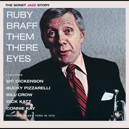 Them There Eyes 2004 Ruby Braff