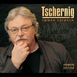 Immer lächeln 2009 Peter Tschernig