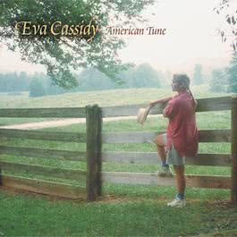 American Tune 2015 Eva Cassidy