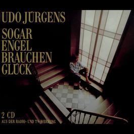 Sogar Engel brauchen Glück 1989 Udo Jürgens
