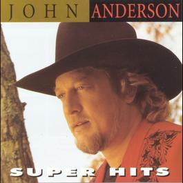 Super Hits 1998 John Anderson