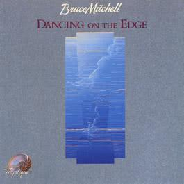 Dancing On The Edge 1989 Bruce Mitchell