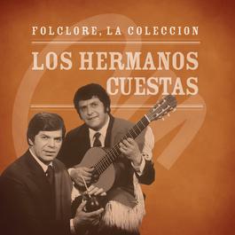 Folclore - La Colección - Los Hermanos Cuestas 2008 Los Hermanos Cuestas