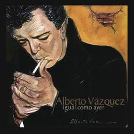 Igual Como Ayer 2012 Alberto Vazquez