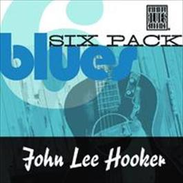 Blues Six Pack 2009 John Lee Hooker