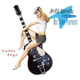 Crazy Legs 1993 Jeff Beck