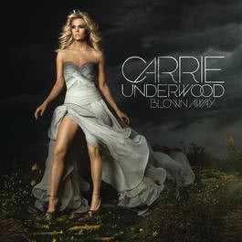 Blown Away 2012 Carrie Underwood