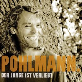 Der Junge Ist Verliebt 2006 Pohlmann.
