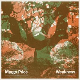 Weakness 2017 Margo Price