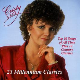 23 Millennium Classics 1985 Cristy Lane