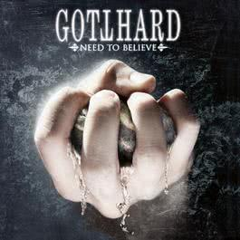 Need To Believe 2018 Gotthard