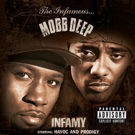 Infamy 2001 Mobb Deep