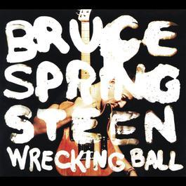 Wrecking Ball 2012 Bruce Springsteen