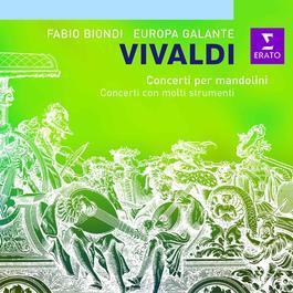 Vivaldi - Concerti con molti strumenti 2005 Fabio Biondi