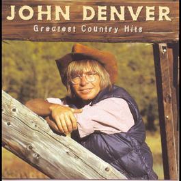 Greatest Country Hits 1998 John Denver
