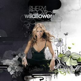 Wildflower 2005 Sheryl Crow