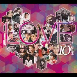 Love 10 Qing Ge Ji 2010 Various Artists