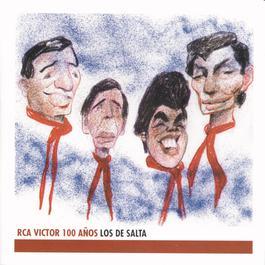 Los De Salta - RCA 100 Años 2001 Los De Salta