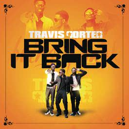 Bring It Back 2011 Travis Porter