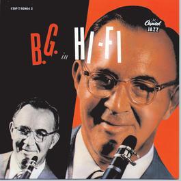 B. G. In Hi Fi 1990 Benny Goodman