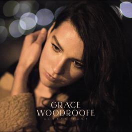 Always Want 2011 Grace Woodroofe