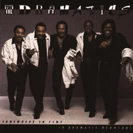 Somewhere In Time (A Dramatic Reunion) 1985 The Dramatics