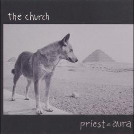 Priest = Aura 1992 The Church